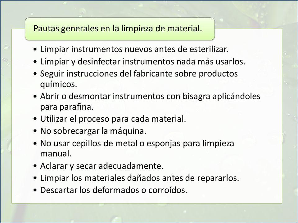Pautas generales en la limpieza de material.