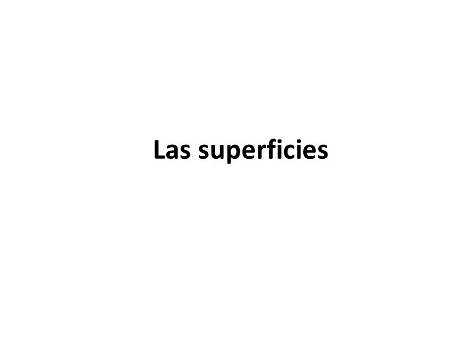 Las superficies