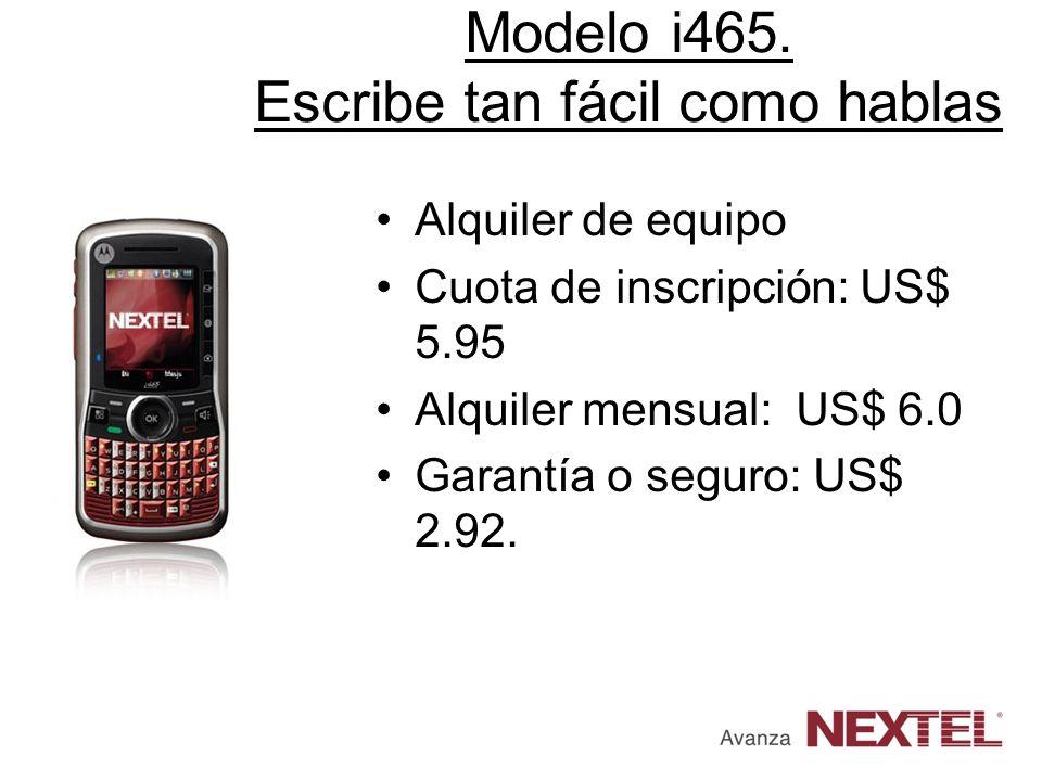 Modelo i465. Escribe tan fácil como hablas