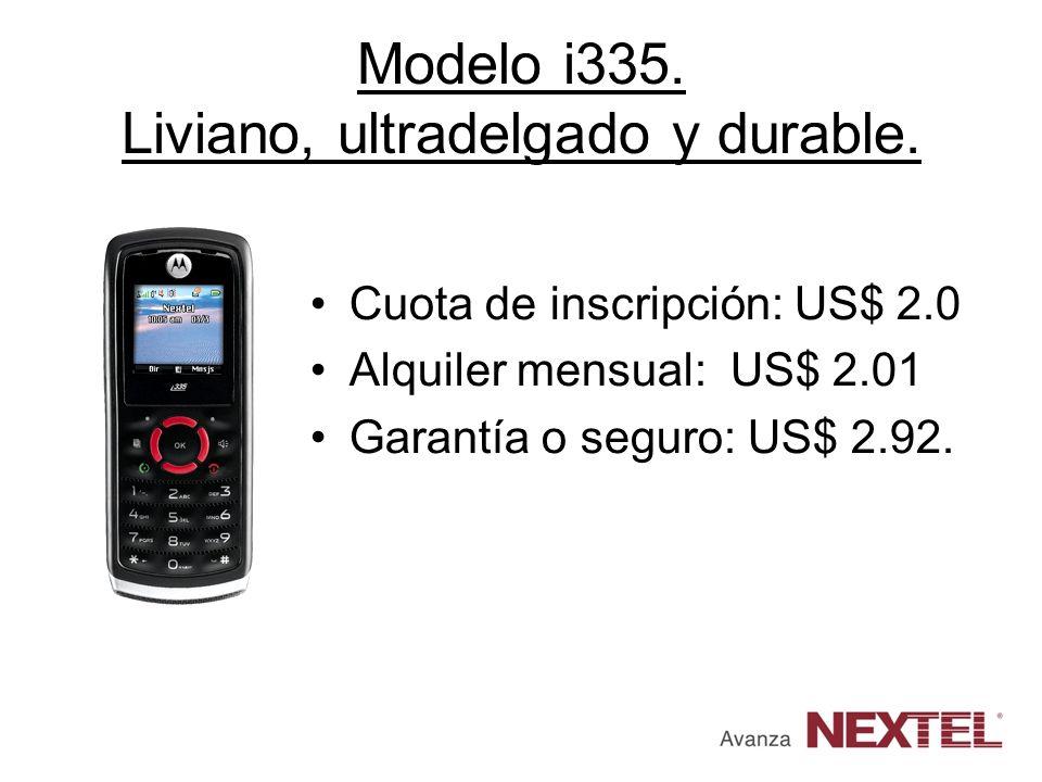 Modelo i335. Liviano, ultradelgado y durable.
