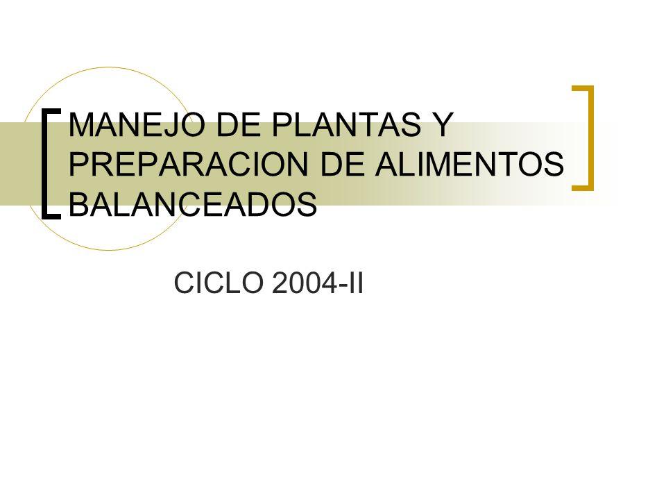 MANEJO DE PLANTAS Y PREPARACION DE ALIMENTOS BALANCEADOS