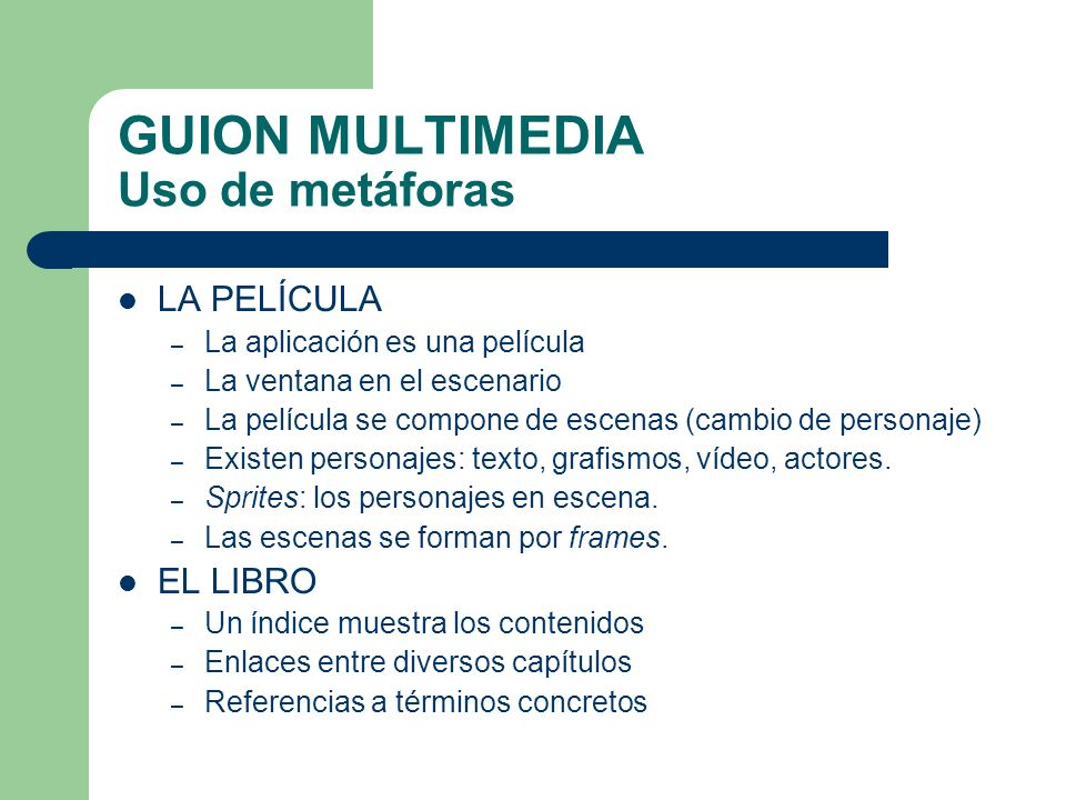 GUION MULTIMEDIA Uso de metáforas