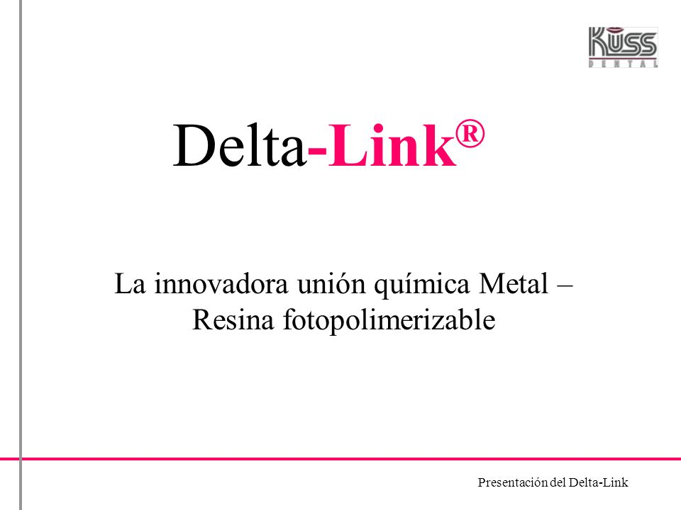 La innovadora unión química Metal – Resina fotopolimerizable