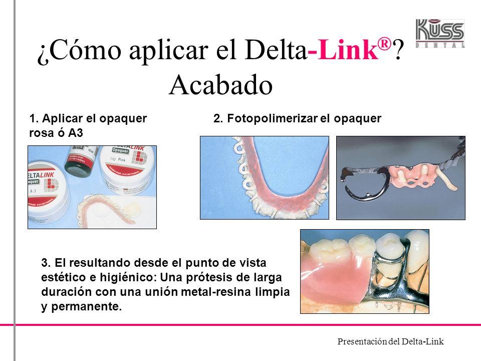 ¿Cómo aplicar el Delta-Link® Acabado