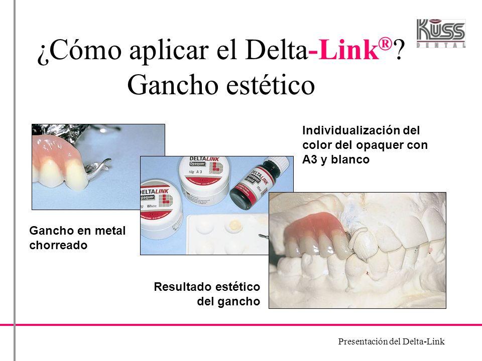 ¿Cómo aplicar el Delta-Link® Gancho estético