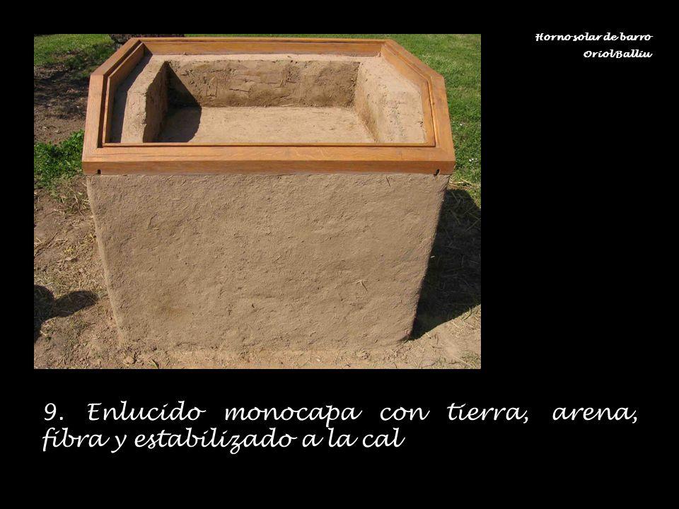 9. Enlucido monocapa con tierra, arena, fibra y estabilizado a la cal