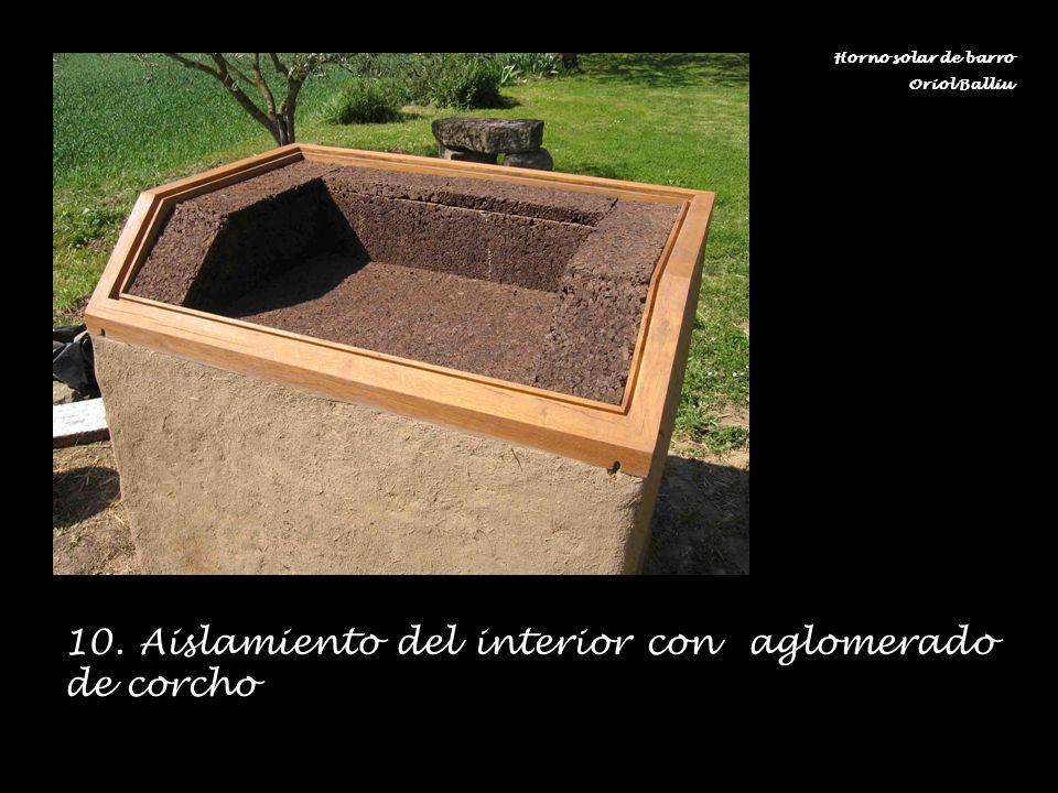 10. Aislamiento del interior con aglomerado de corcho