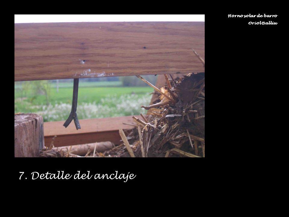 Horno solar de barro Oriol Balliu 7. Detalle del anclaje