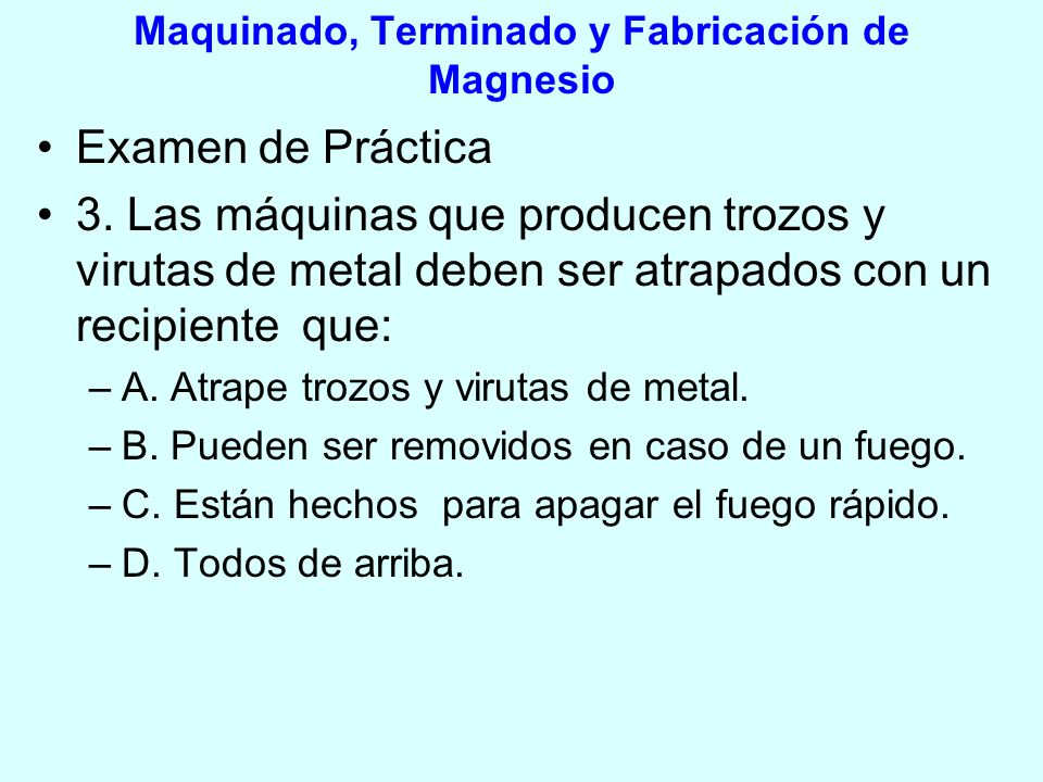 Maquinado, Terminado y Fabricación de Magnesio