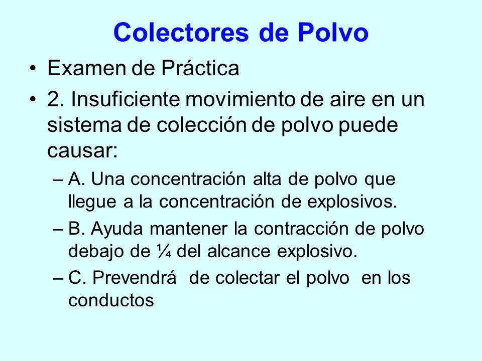 Colectores de Polvo Examen de Práctica