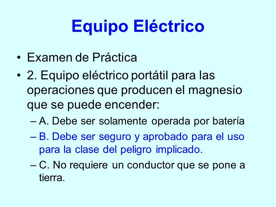 Equipo Eléctrico Examen de Práctica