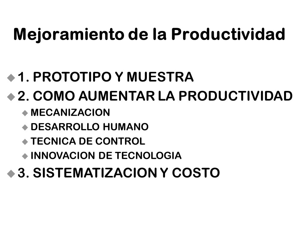 Mejoramiento de la Productividad