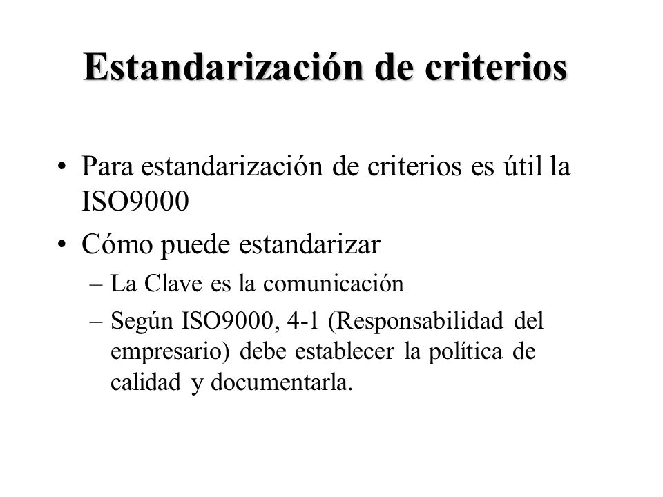 Estandarización de criterios