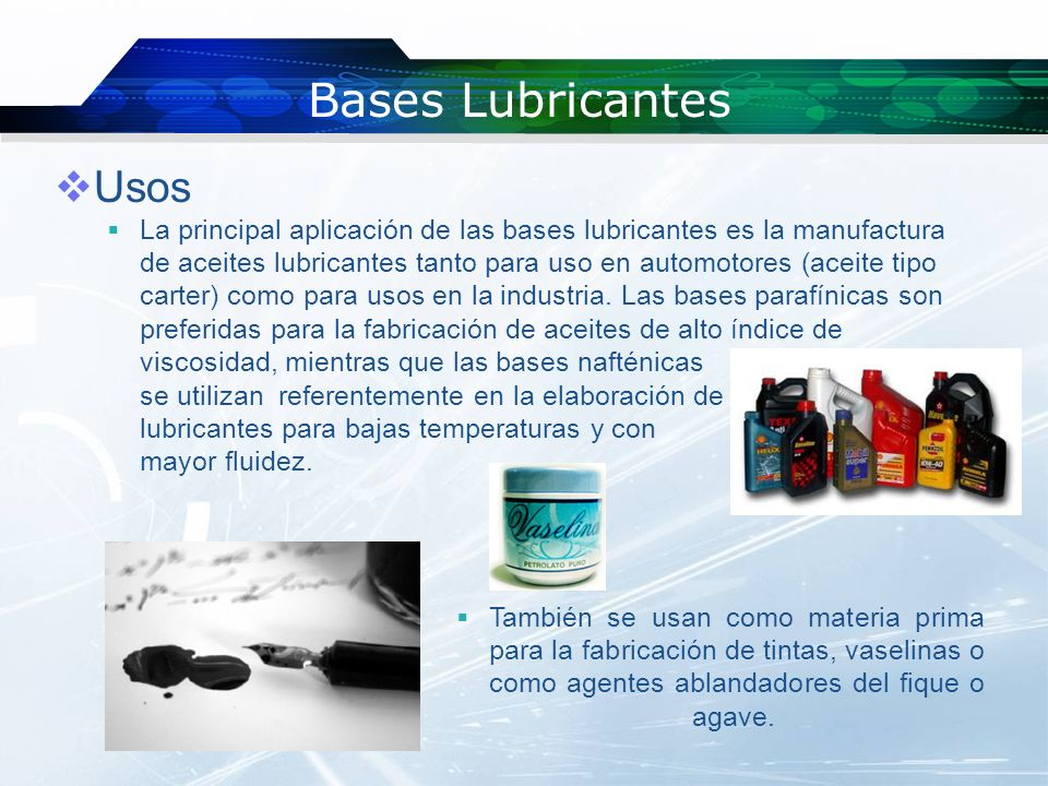 Bases Lubricantes Usos