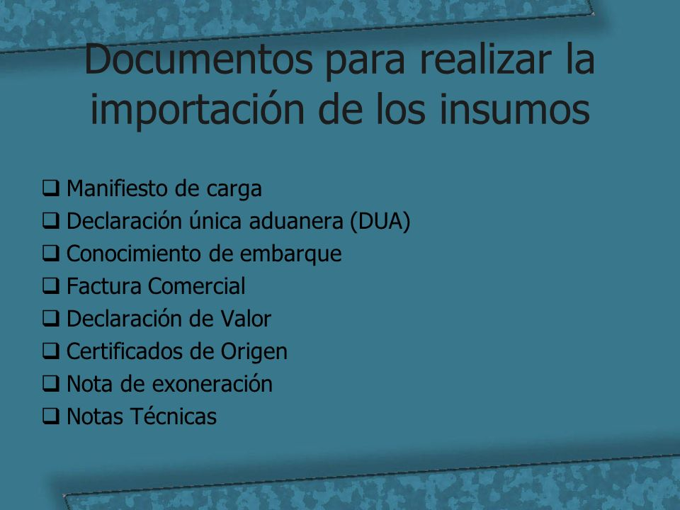 Documentos para realizar la importación de los insumos