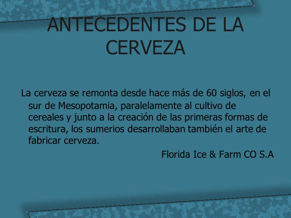 ANTECEDENTES DE LA CERVEZA