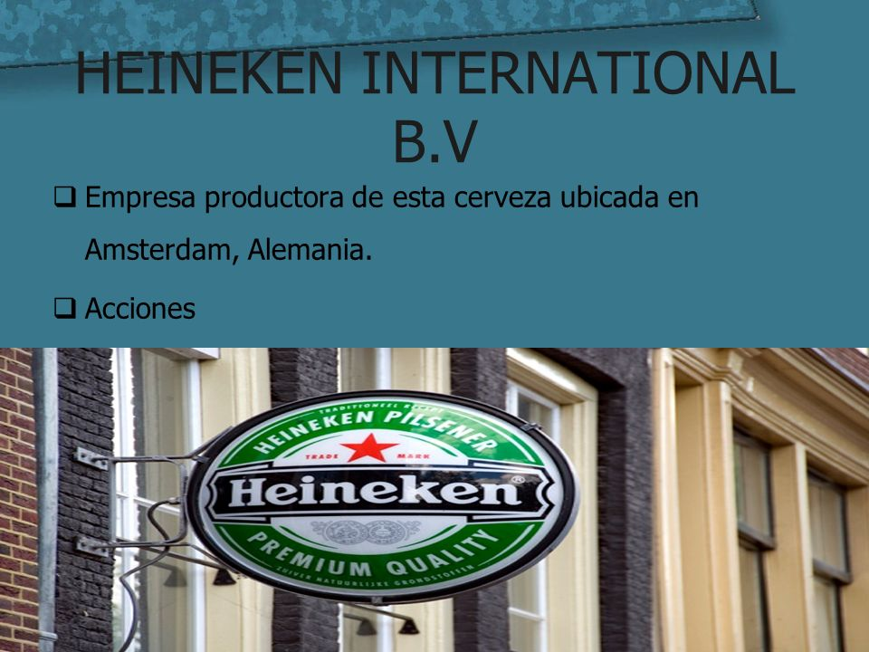 HEINEKEN INTERNATIONAL B.V
