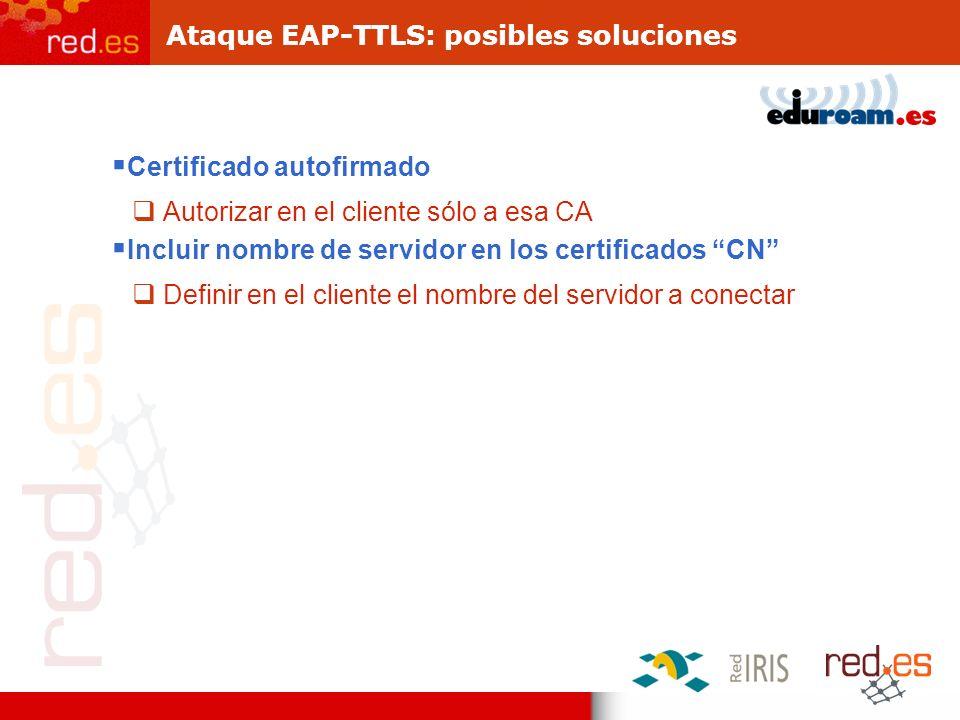 Ataque EAP-TTLS: posibles soluciones