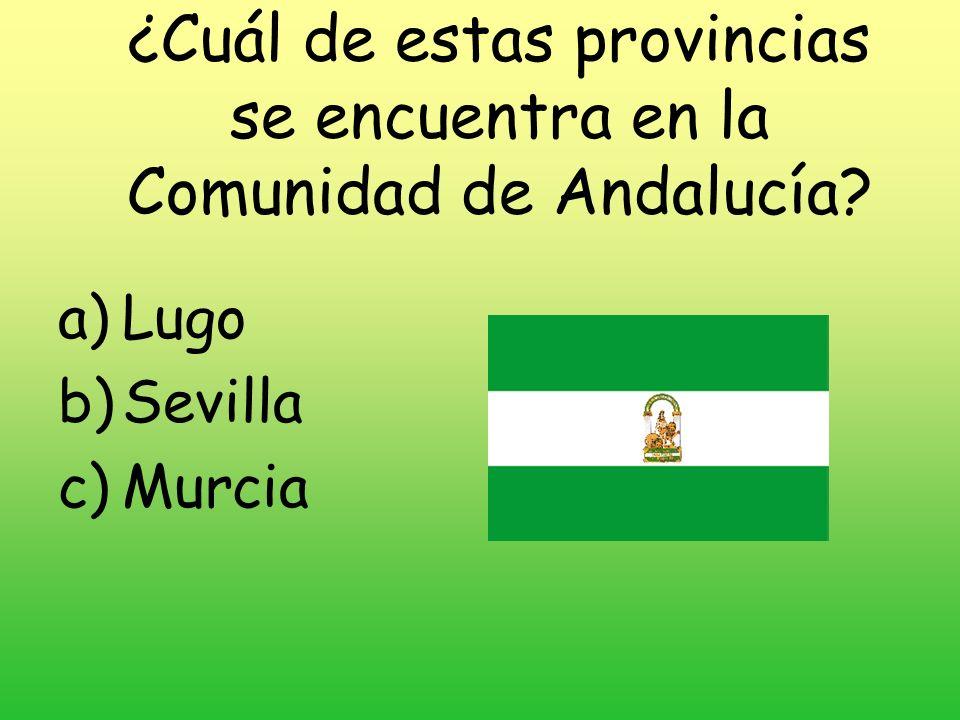 ¿Cuál de estas provincias se encuentra en la Comunidad de Andalucía