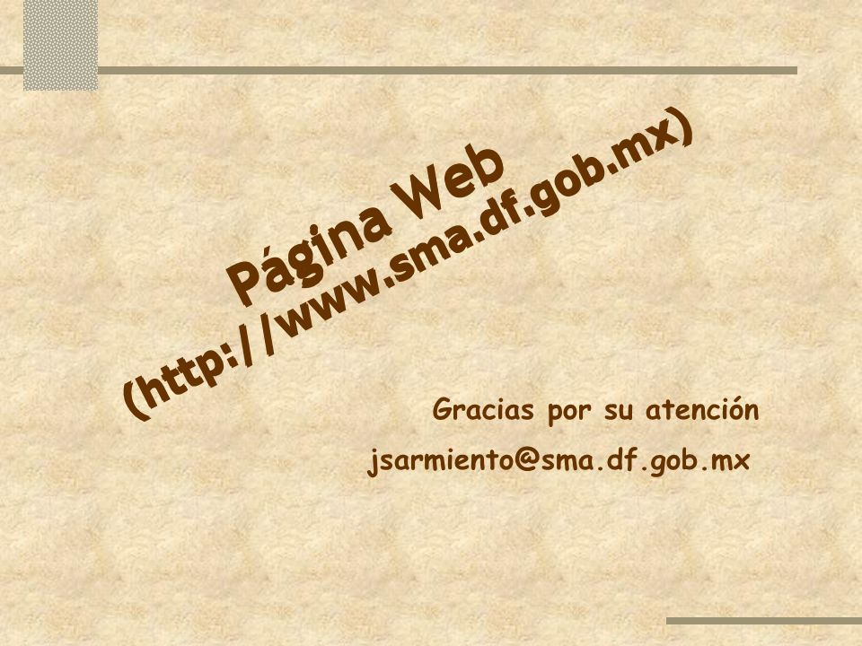 Página Web Pagina Web sma.df.gob.mx) sma.df.gob.mx) ://www. ://www.