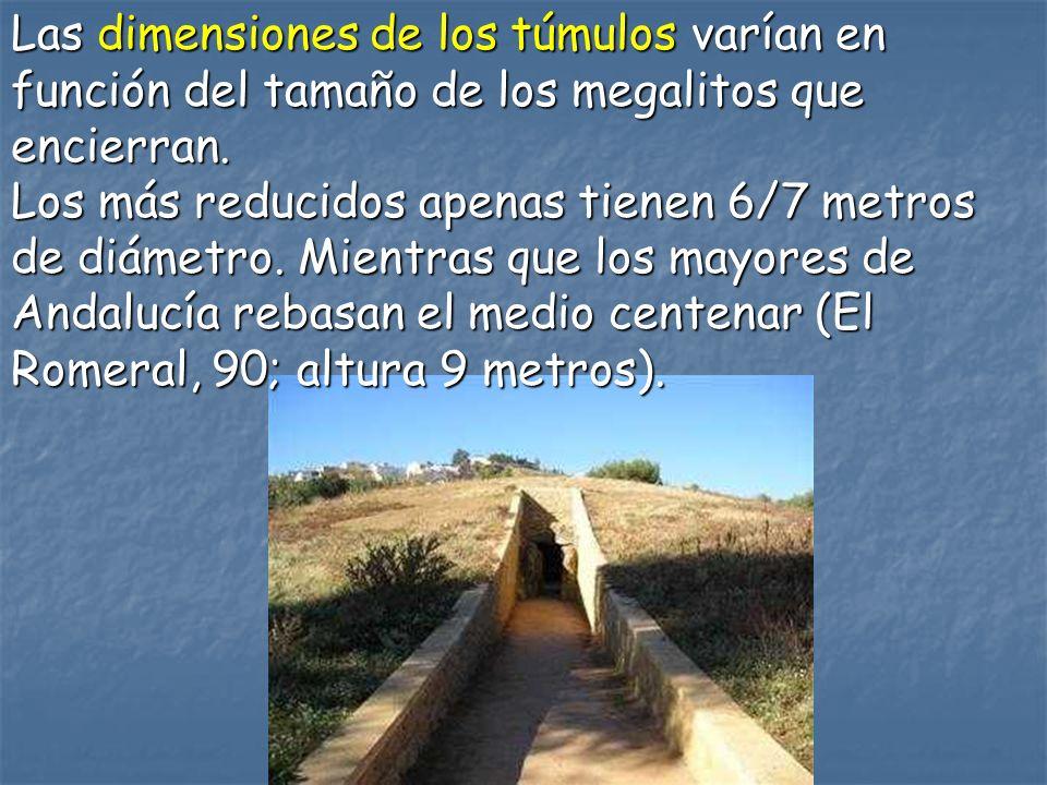 Las dimensiones de los túmulos varían en función del tamaño de los megalitos que encierran.