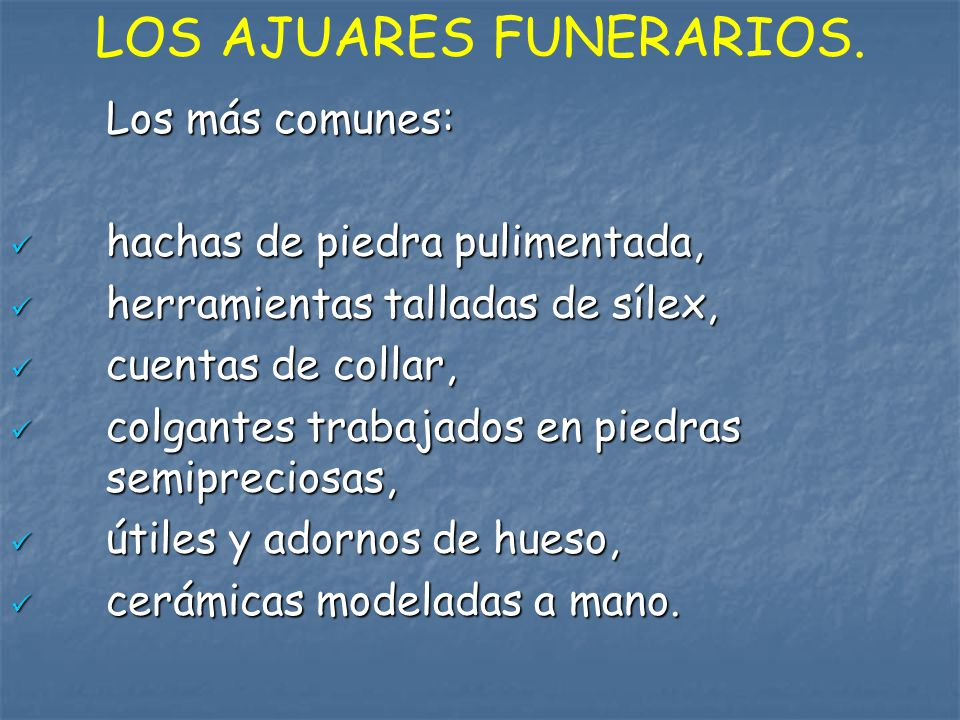 LOS AJUARES FUNERARIOS.