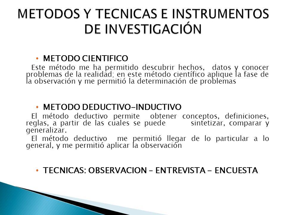 METODOS Y TECNICAS E INSTRUMENTOS DE INVESTIGACIÓN