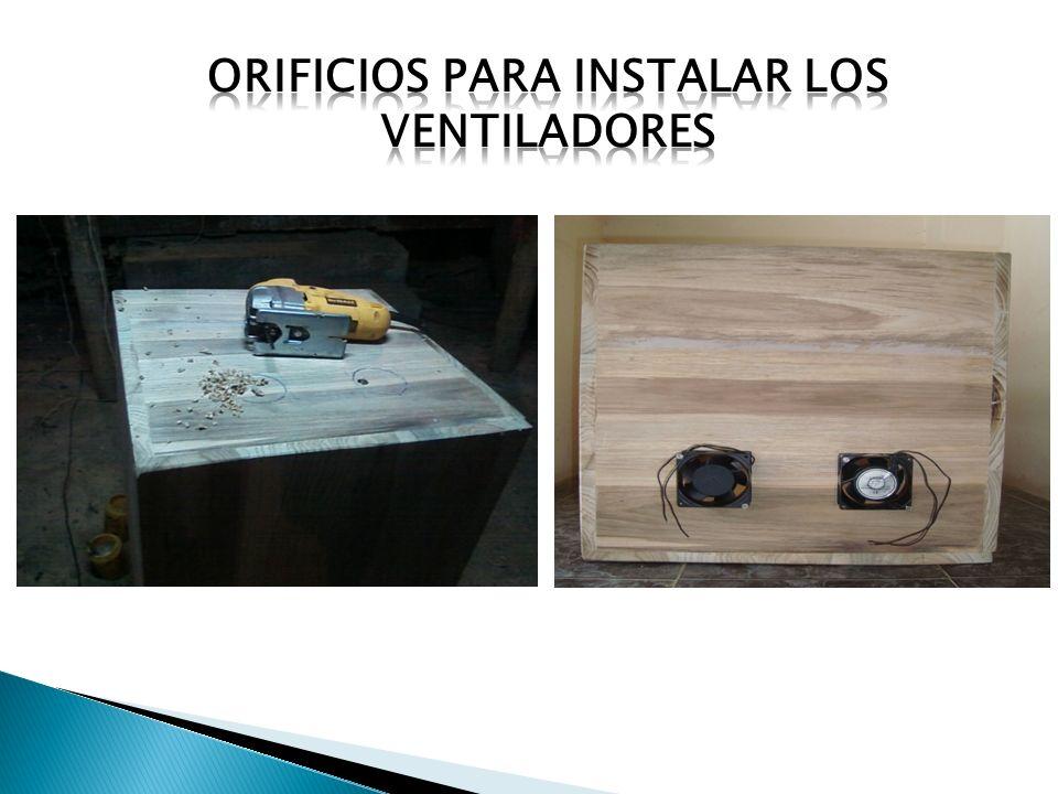 Orificios para instalar los ventiladores