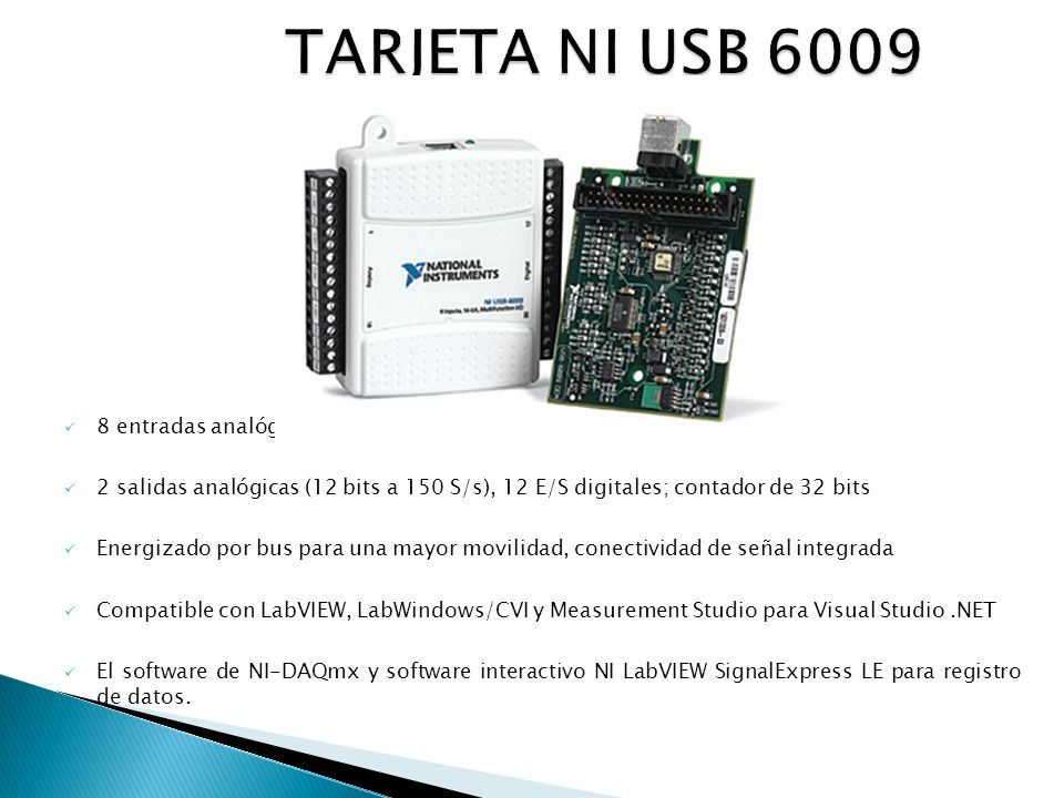 TARJETA NI USB 6009 8 entradas analógicas (14 bits, 48 kS/s)