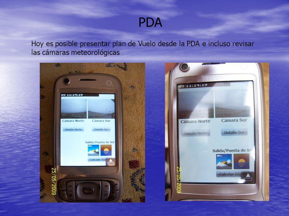 PDA Hoy es posible presentar plan de Vuelo desde la PDA e incluso revisar las cámaras meteorológicas.