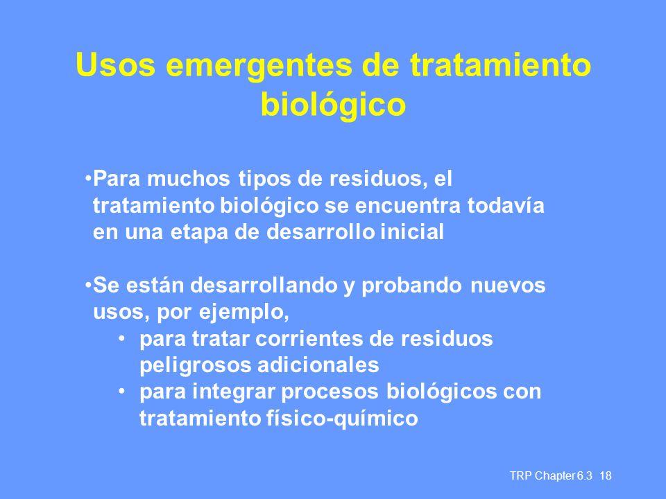 Usos emergentes de tratamiento biológico