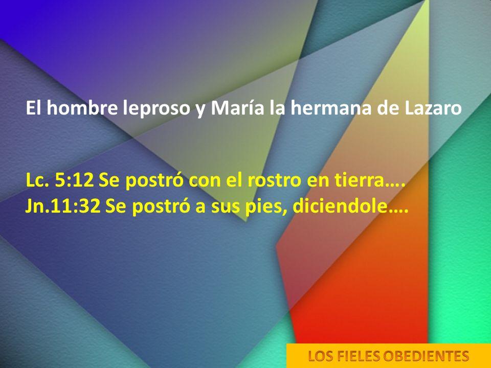 El hombre leproso y María la hermana de Lazaro