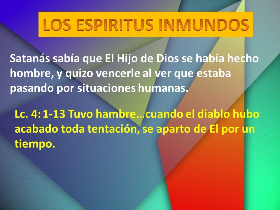 LOS ESPIRITUS INMUNDOS