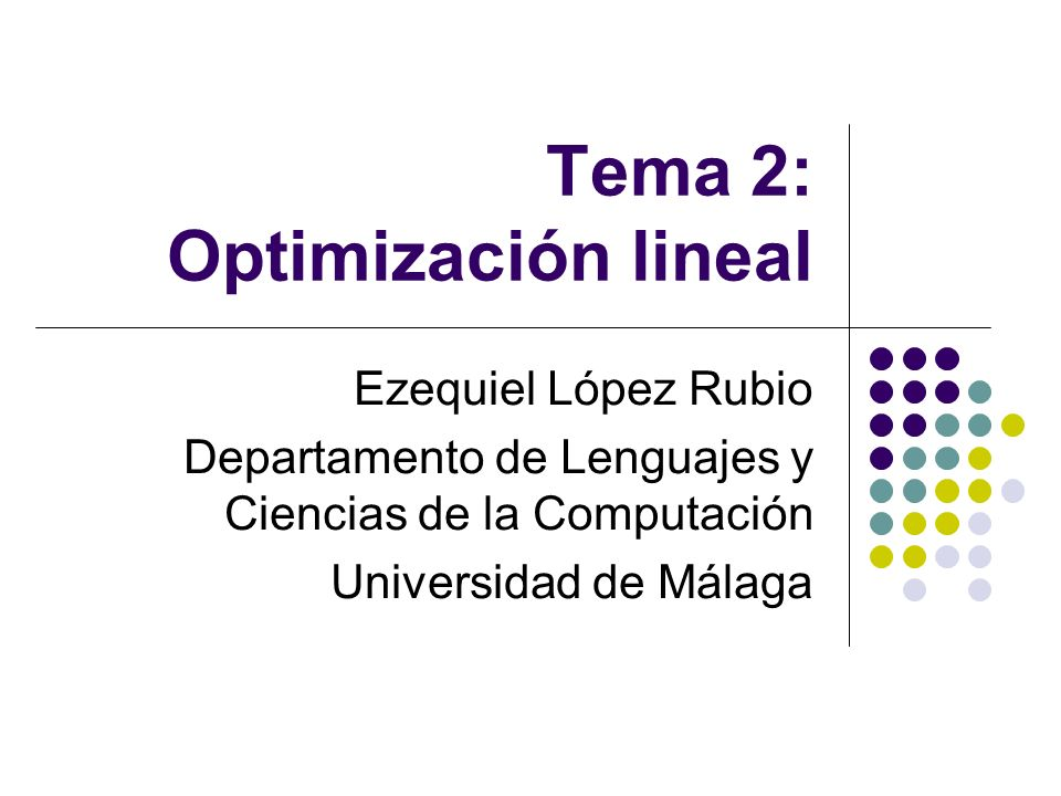 Tema 2: Optimización lineal