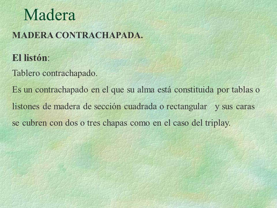 Madera El listón: MADERA CONTRACHAPADA. Tablero contrachapado.