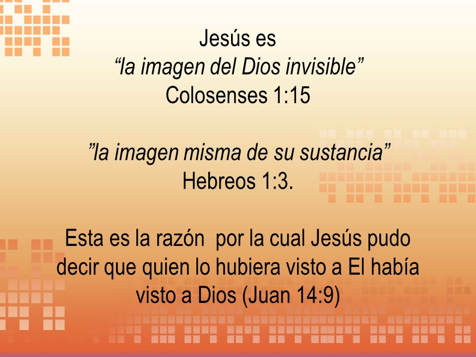 la imagen del Dios invisible Colosenses 1:15