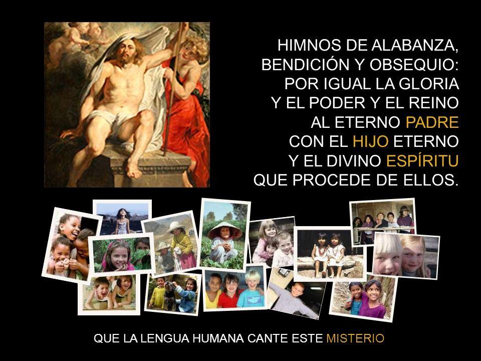 HIMNOS DE ALABANZA, BENDICIÓN Y OBSEQUIO: POR IGUAL LA GLORIA