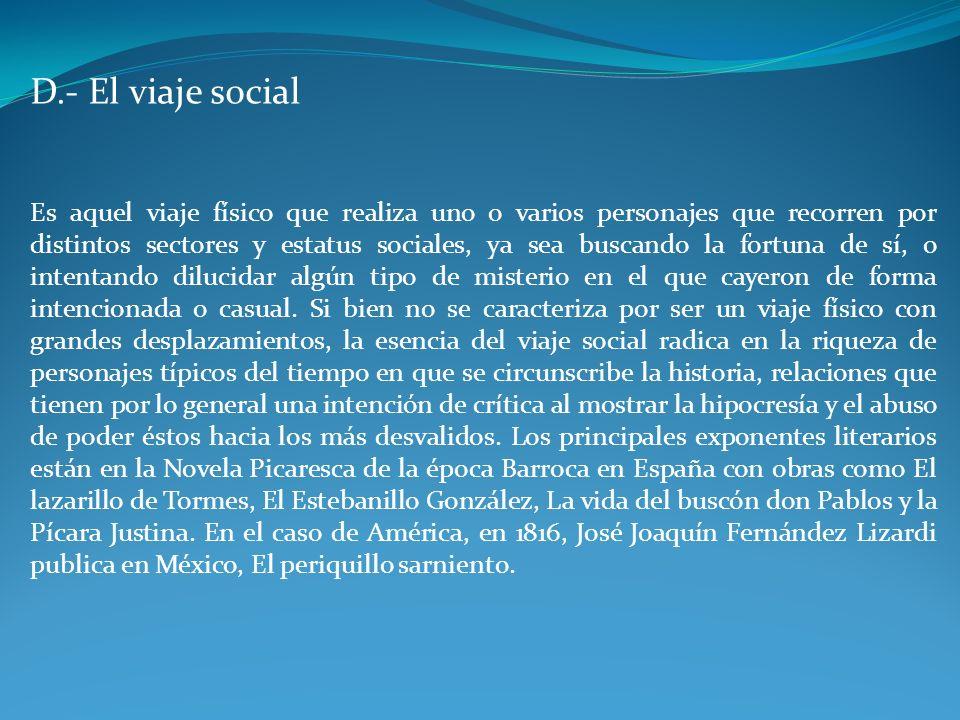 D.- El viaje social