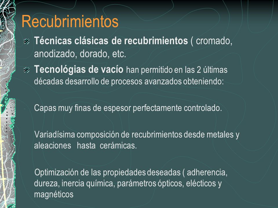 Recubrimientos Técnicas clásicas de recubrimientos ( cromado, anodizado, dorado, etc.
