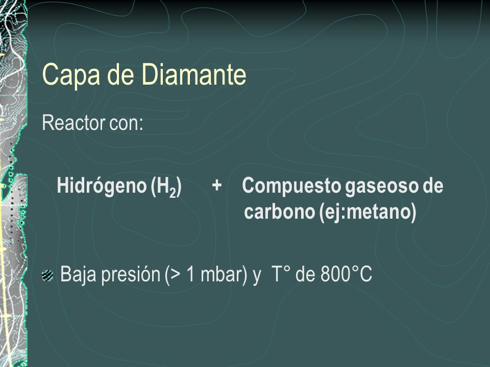 Capa de Diamante Reactor con: