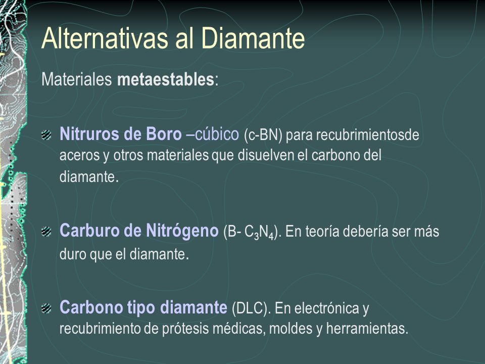 Alternativas al Diamante