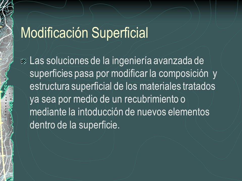 Modificación Superficial