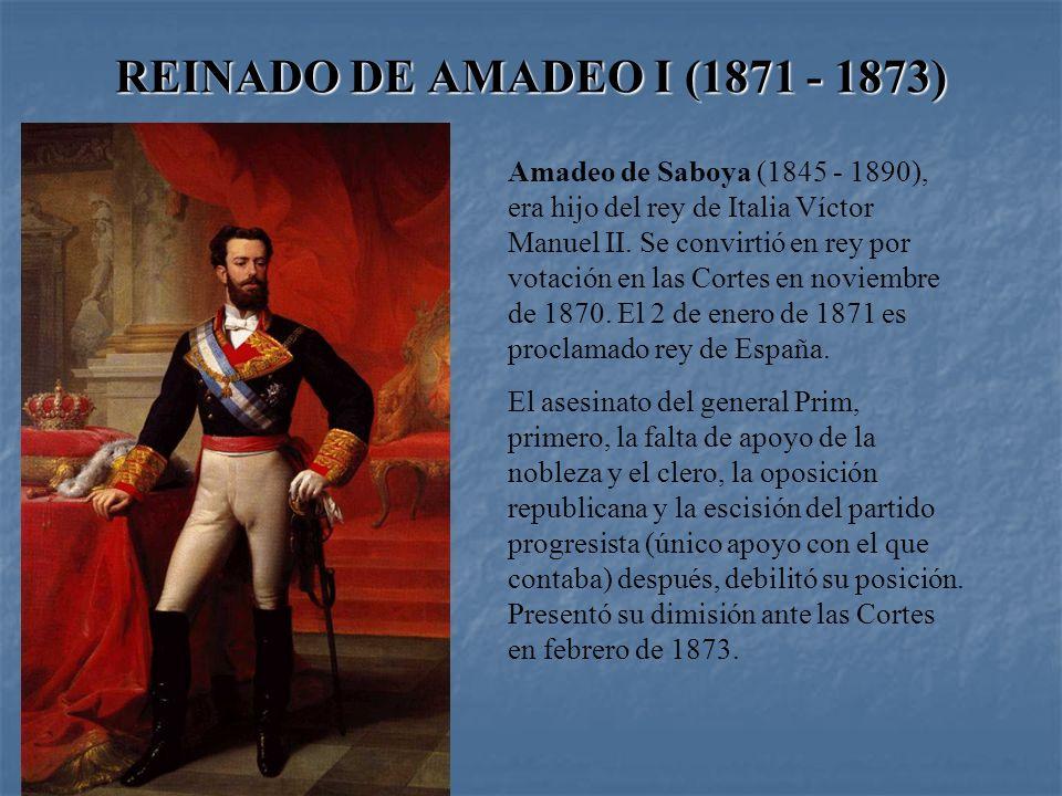 REINADO DE AMADEO I (1871 - 1873)