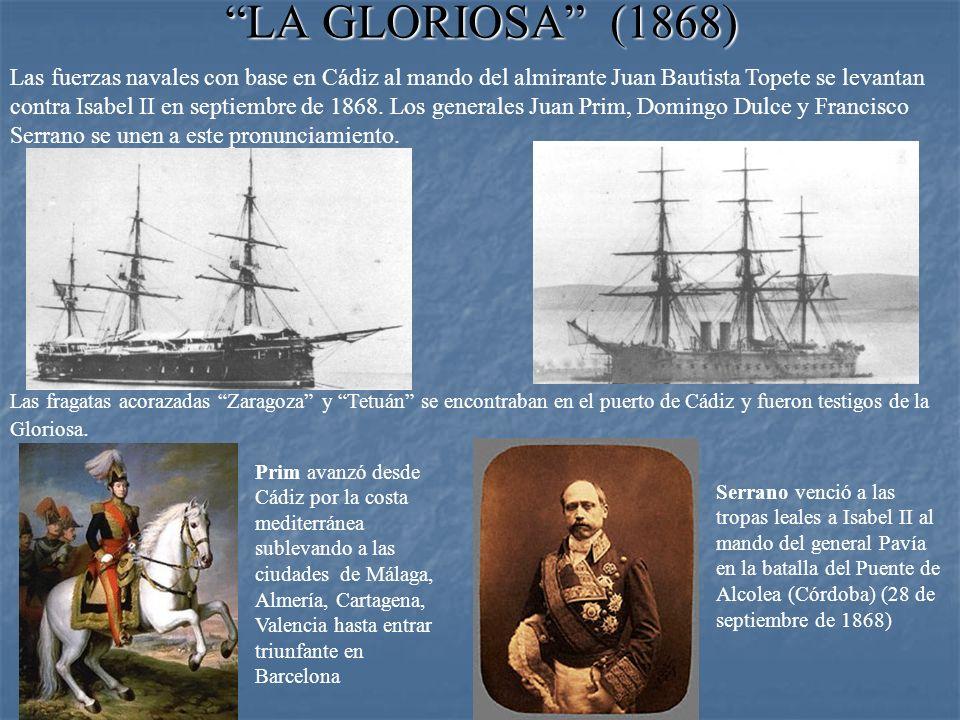 LA GLORIOSA (1868)