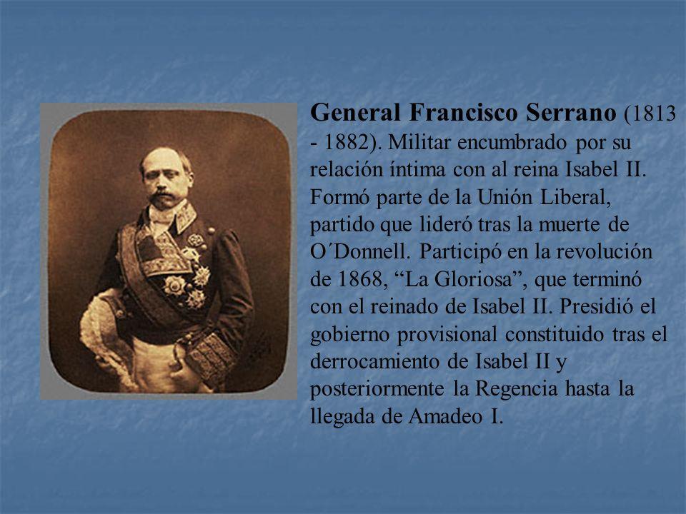 General Francisco Serrano (1813 - 1882)