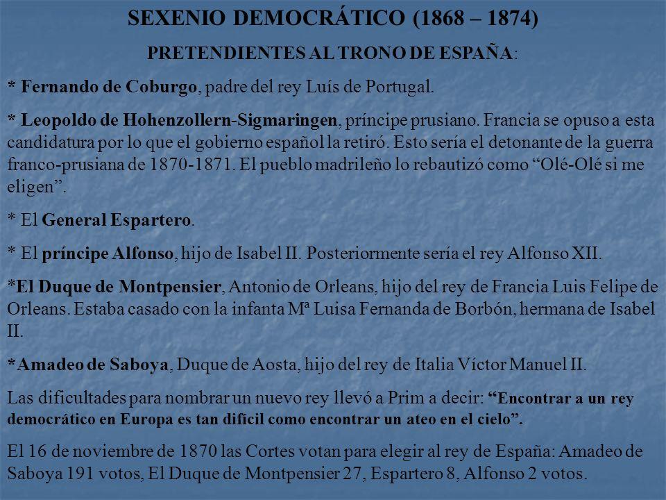 SEXENIO DEMOCRÁTICO (1868 – 1874)