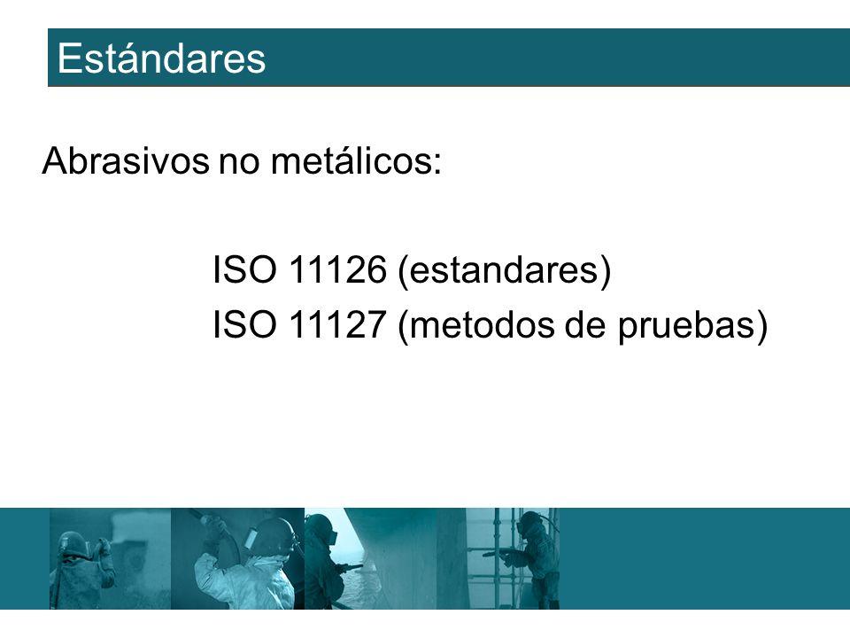 Estándares Abrasivos no metálicos: ISO 11126 (estandares)