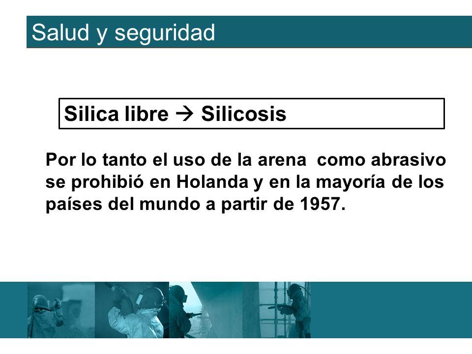 Salud y seguridad Silica libre  Silicosis