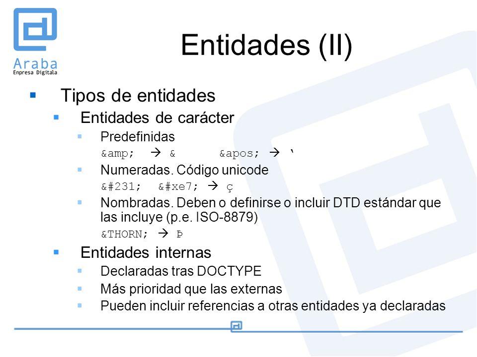 Entidades (II) Tipos de entidades Entidades de carácter