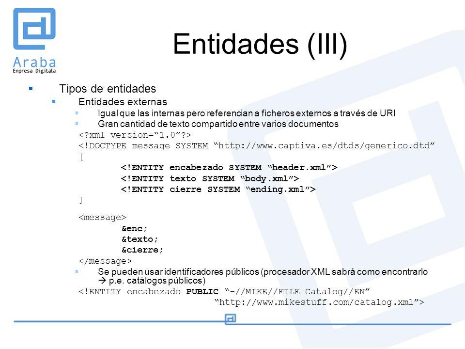 Entidades (III) Tipos de entidades Entidades externas